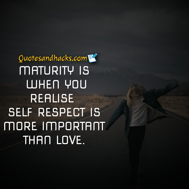 25 Best Maturity Quotes Quotes And Hacks