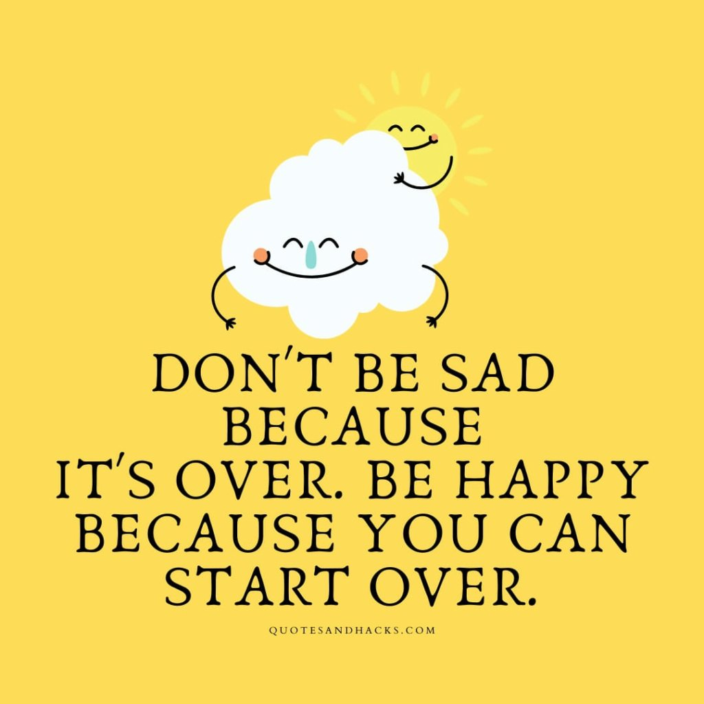 Don't be sad quotes