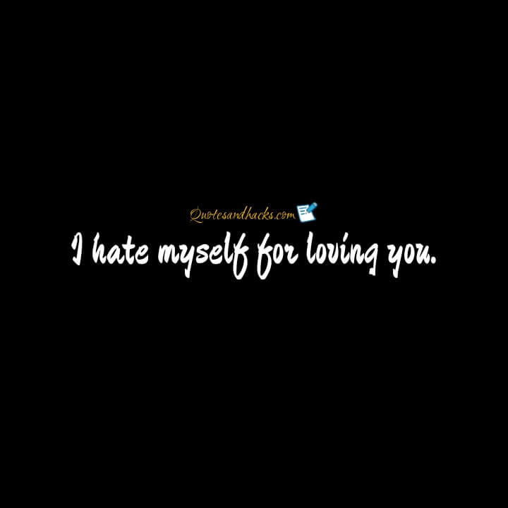 hate myself quotes