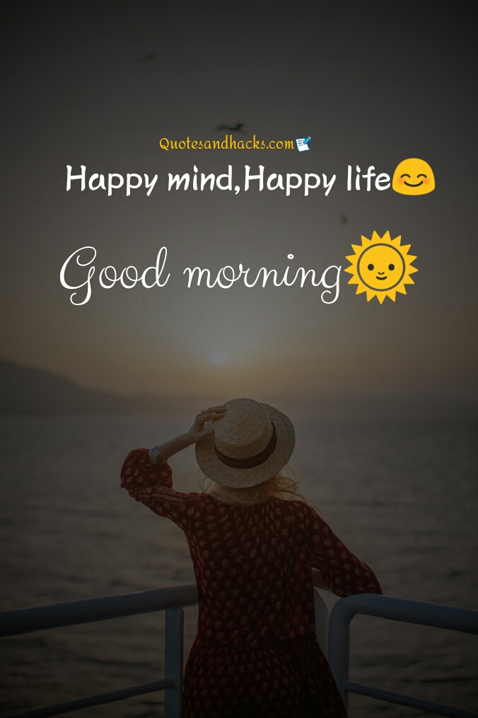 Good morning quotes on life