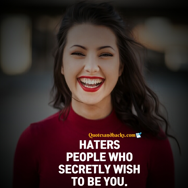 Haters quotes funny