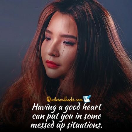 Having good heart quotes