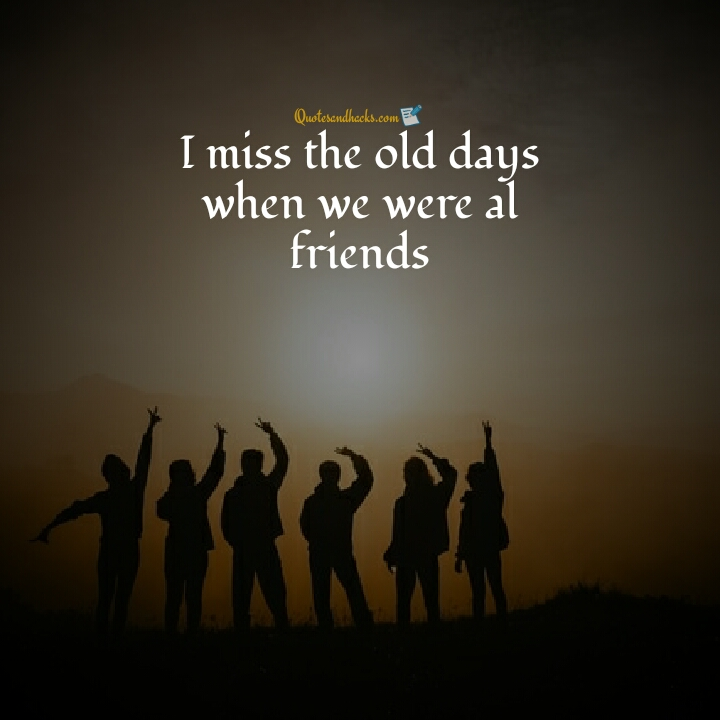 miss you quotes for a friend